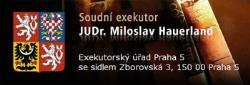 Exekutorský úřad Praha 5 - Hauerland Miloslav, JUDr., soudní exekutor