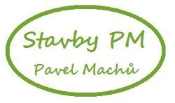 Stavby PM - Pavel Machů www.stavby-pm.cz