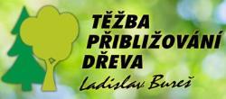 Ladislav Bureš těžba a přibližování dřeva