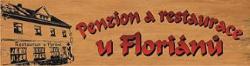Penzion a restaurace u Flori�n� Dana La�tovi�kov�