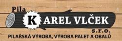 PILA Karel Vlček s.r.o. Pilařská výroba, výroba palet a obalů