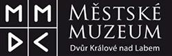 Mestske muzeum ve Dvore Kralove nad Labem
