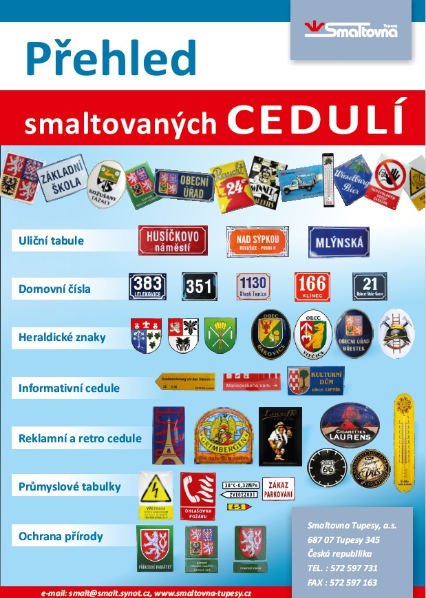 Smaltované tabule, štítky pro reklamní, informační účely - uliční cedule, domovní čísla, označení budov, strojů