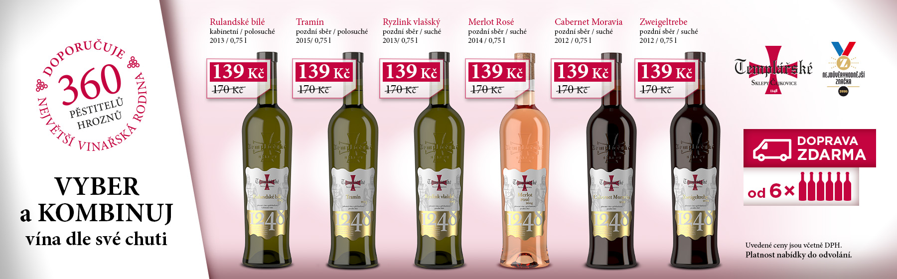 Vyber a kombinuj víno - vinařství Templářské vinné sklepy, kvalitní vína, eshop