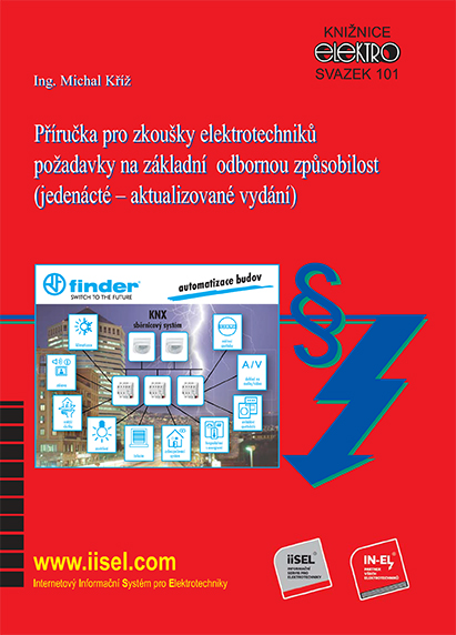 Příručka pro zkoušky elektrotechniků dle vyhlášky 50/1978 pracujících s elektro zařízením