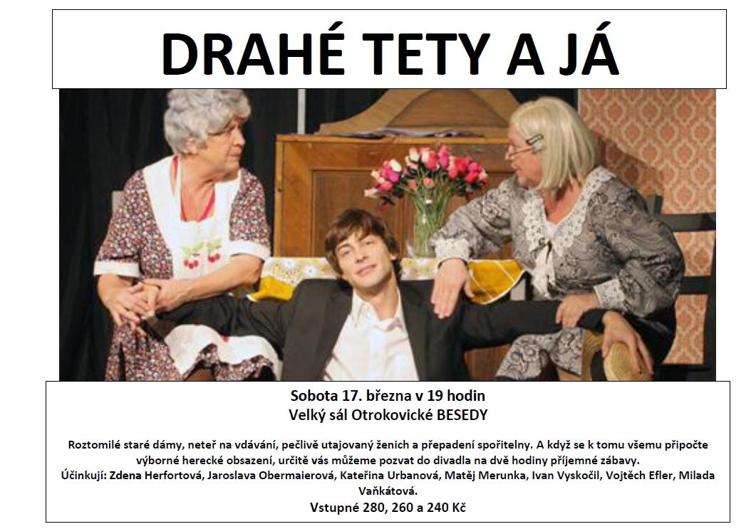 Divadlo Drahé tety a já od 1. 3. do 17. 3. Otrokovická Beseda
