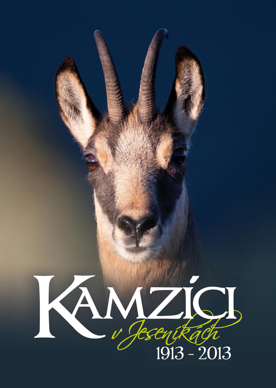 Kamzíci v Jeseníkách, 1913-2013 - nová publikace Vlastivědného muzea v Šumperku