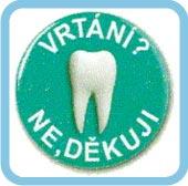 Zubní ošetření - vrtání zubu bez bolesti Praha 1