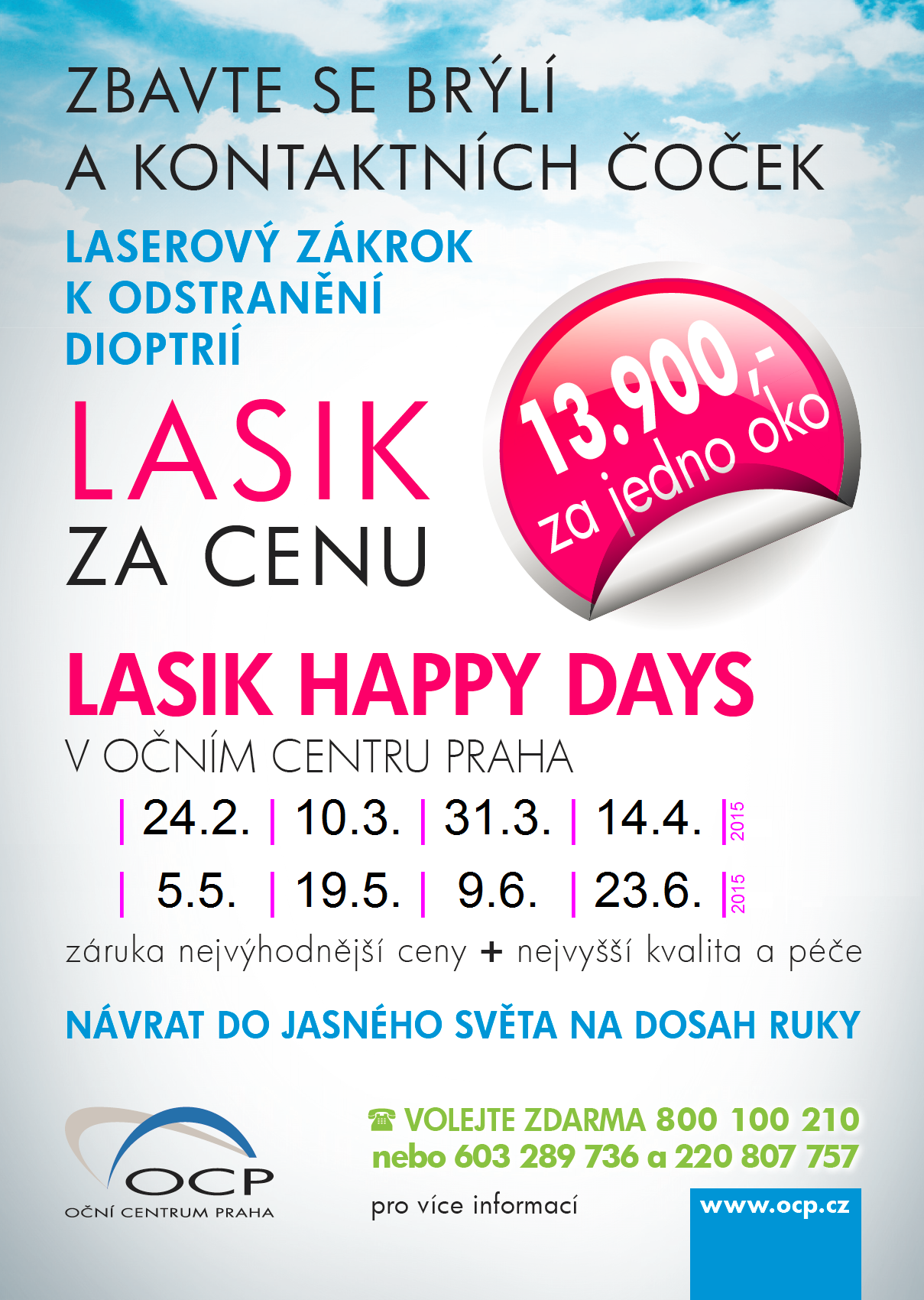 LASIK HAPPY DAYS POKRAČUJÍ