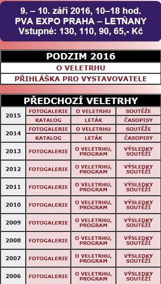 9. a 10. září 2016 Pražský veletržní areál PVA EXPO Praha Letňany