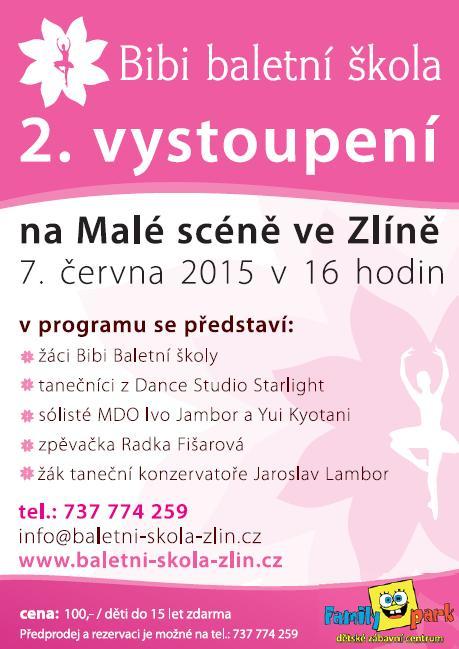 Baletní vystoupení 7.6.2015 velké vystoupení na Malé scéně ve Zlíně v 16.00 hodin