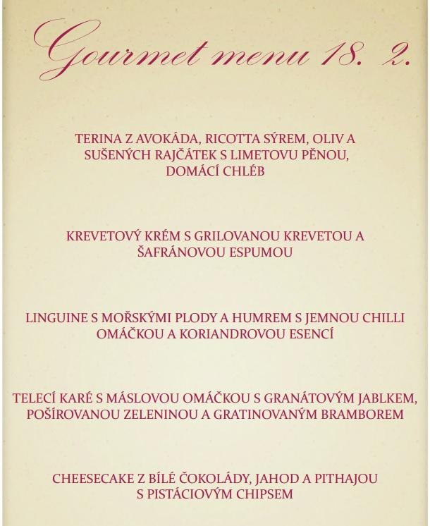 zážitkové pětichodové Gourmet  menu  Bořetice