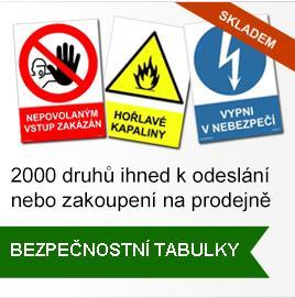 Bezpečnostní značky a tabulky - eshop s výrobky pro bezpečnost