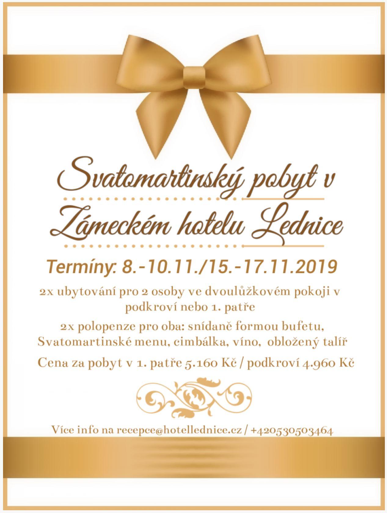 Svatomartinský pobyt 2019 -Zámecký hotel Lednice