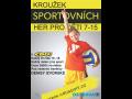 Kroužek sportovních her pro děti od 7 do 15 let pod vedením zkušené trenérky