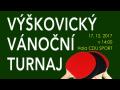 Výškovický vánoční turnaj ve stolním tenisu v singlech pro hobby ...