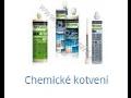 Kotevní technika - chemické kotvy, hmoždinky, stahovací pásky, turbo šrouby a další