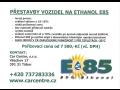 P�estavba na Ethanol -E85
