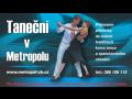 Metropol, kurzy, taneční kurzy, kurzy společenského chování a tance, České Budějovice.
