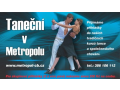 Metropol, kurzy, tane�n� kurzy, kurzy spole�ensk�ho chov�n� a tance, �esk� Bud�jovice.
