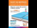 Slevy na matrace, prodej matrací – poradenství, mimořádná akce Třebíč!