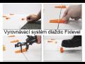 Vyrovnávací systém dlaždic Fixlevel pro snadnou a rychlou pokládku obkladů a dlažeb.