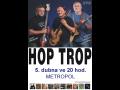 Hop Trop & Samson Lenk České Budějovice – koncert k 35. výročí