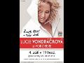 Koncert Kousek štěstí od Lucie Vondráčkové v Českých Budějovicích