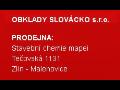 OBKLADY SLOV�CKO s.r.o.