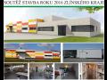 Účastník soutěže Stavba roku 2016 Zlínský kraj - realizace výrobní, ocelové rámové haly