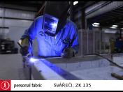 Skvělá pracovní příležitost pro svářeče se svářečským průkazem ZK 135