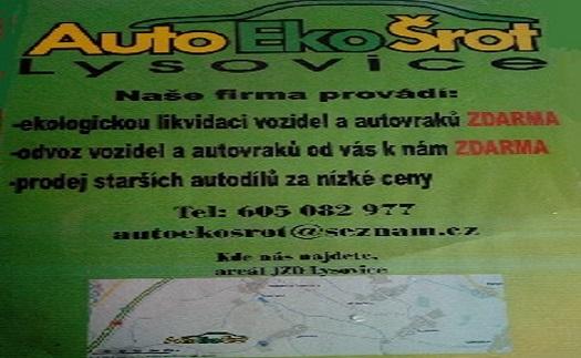 Prodej použitých dílů, ekologická likvidace Lysovice