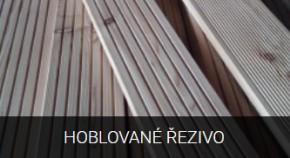 Hoblované řezivo na terasové podlahy - Wood Rakušan Mladoňovice