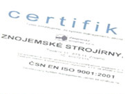 Výrobní procesy jsou certifikovány podle norem ISO 9001 a  ISO 14001