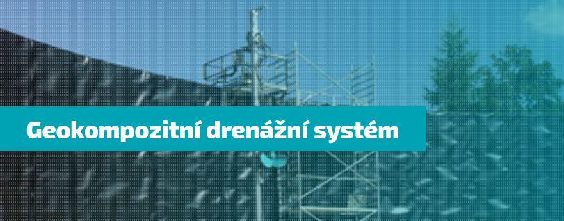 Geokompozitní drenážní systémy a ostatní nabídka služeb a produktů