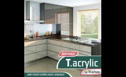T.acrylic - akrylátová dvířka od Trachea, a.s.