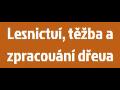 Lesnictví, těžba a zpracování dřeva Jan Sečkař