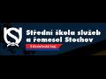 Střední škola služeb a řemesel, Stochov, J. Šípka 187
