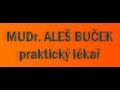 MUDr. Aleš Buček  - praktický lékař pro dospělé