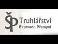 Truhlářství Praha - Přemysl Škarvada