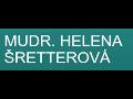 MUDr. Helena Šretterová