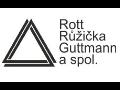 Rott, Růžička & Guttmann a spol.