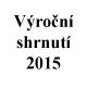 Výroční shrnutí 2015, EKO-KOM, a.s. Třídění a recyklace odpadu Praha
