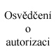 Osv�d�en� o autorizaci, NV Engineering s.r.o. Stavebn� technick� pr�zkum Praha