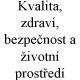 Kvalita, zdraví, bezpečnost a životní prostředí, Panalpina Czech s.r.o.