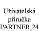 U�ivatelsk� p��ru�ka aplikace Partner24, �esk� spo�itelna - penzijn� spole�nost, a.s. Penzijn� p�ipoji�t�n� Praha