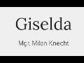 Giselda Mgr. Milan Knecht