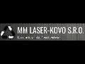 MM LASER - KOVO s.r.o. laserové řezání