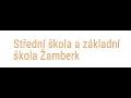 Střední škola a základní škola Žamberk