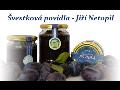 Švestková povidla Jiří Netopil